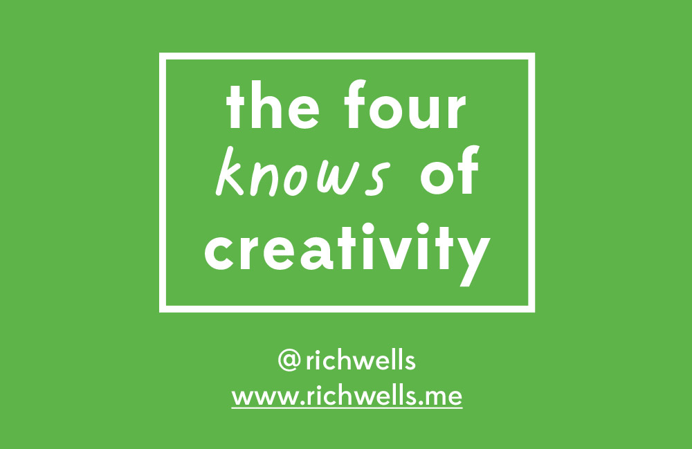 The Four Knows of Creativity